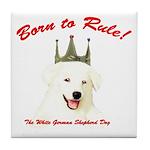 Born to Rule! Tile Coaster