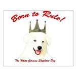 Born to Rule! Small Poster
