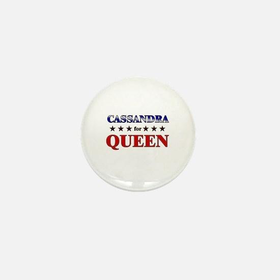 CASSANDRA for queen Mini Button