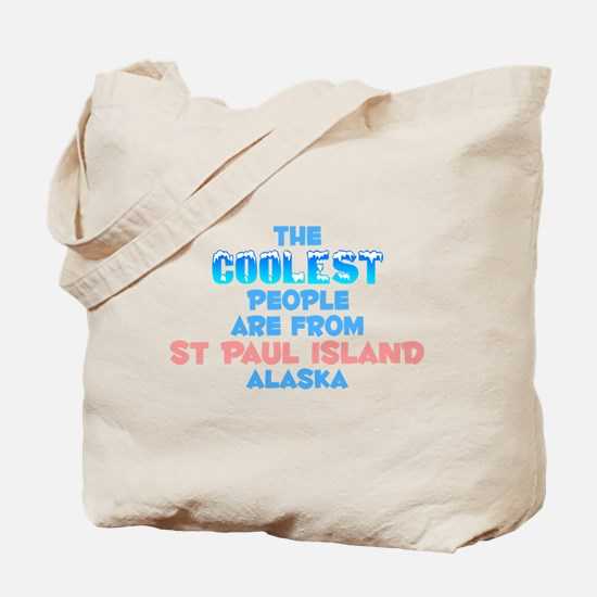 Coolest: St Paul Island, AK Tote Bag