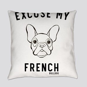 Excuse My French Bulldog Everyday Pillow