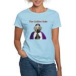 The Golden Rule Women's Light T-Shirt