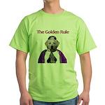 The Golden Rule Green T-Shirt