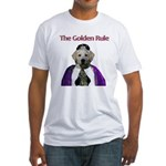 The Golden Rule Fitted T-Shirt