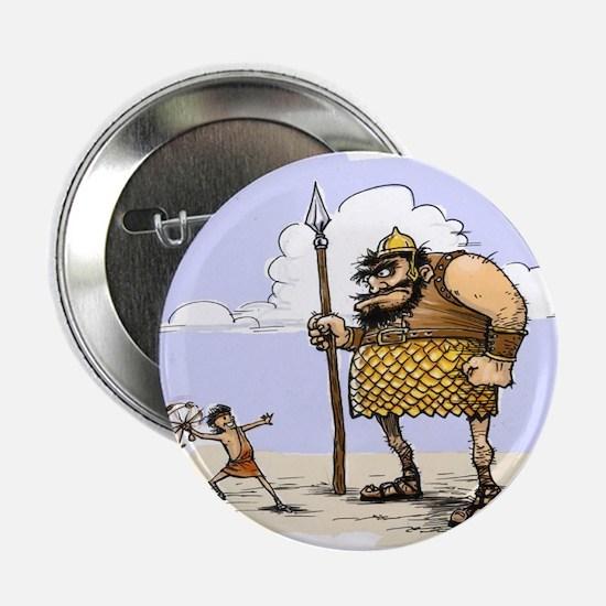 """David & Goliath 2.25"""" Button"""