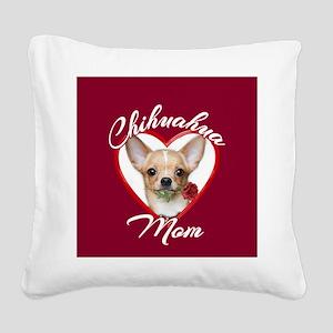 Chihuahua Mom Square Canvas Pillow
