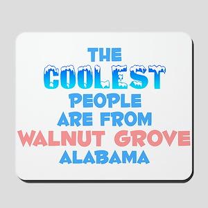 Coolest: Walnut Grove, AL Mousepad