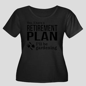 Gardening Retirement Plan Plus Size T-Shirt