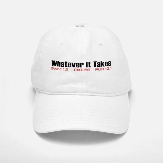 """Whatever It Takes"" Baseball Baseball Cap"