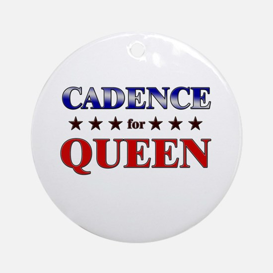 CADENCE for queen Ornament (Round)