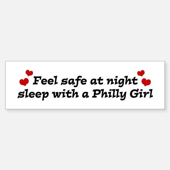 Feel Safe with a Philly Girl Bumper Bumper Bumper Sticker