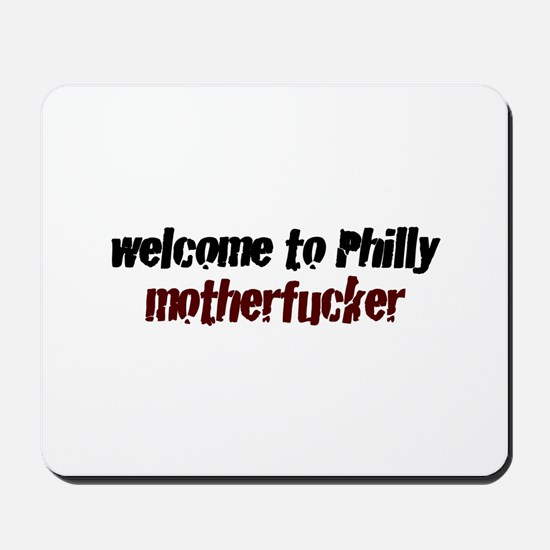 Welcome to Philly Mousepad