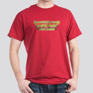 Do not let the weeds grow up Dark T-Shirt