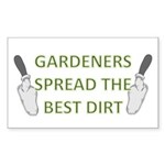 Gardeners spread the best dir Sticker (Rectangular