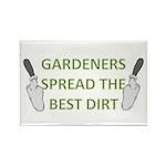Gardeners spread the best dir Rectangle Magnet (10