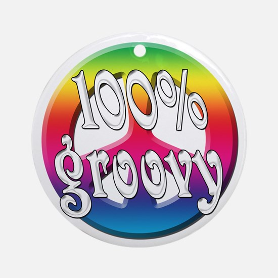 100% Groovy Ornament (Round)