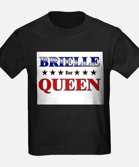 BRIELLE for queen T