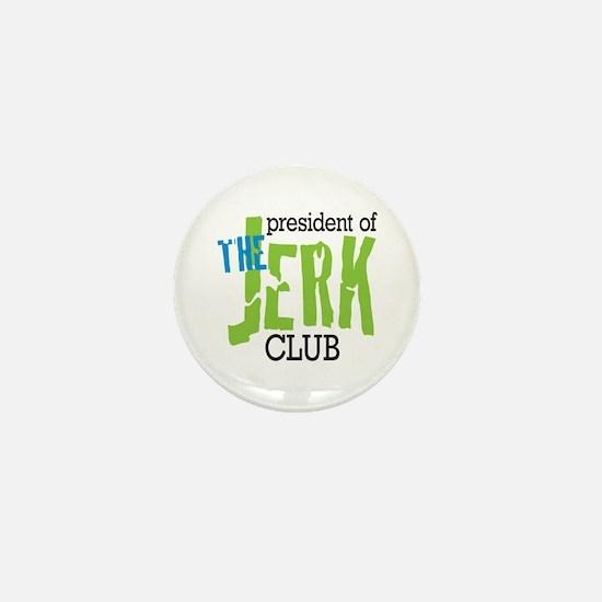 The Jerk Club Mini Button