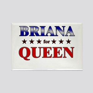 BRIANA for queen Rectangle Magnet