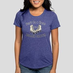 Not a Hater Roller Skater T-Shirt