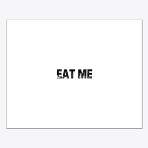 Eat Me Small Poster