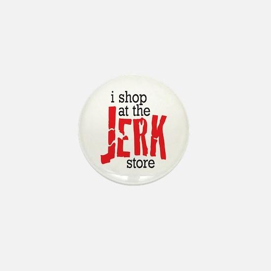 Jerk Store Humor Mini Button