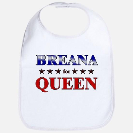 BREANA for queen Bib