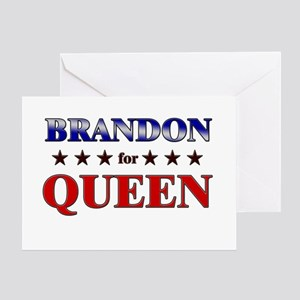 BRANDON for queen Greeting Card
