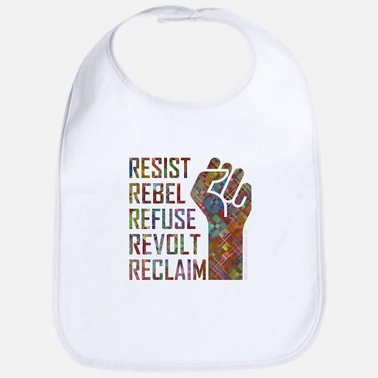 RESIST, REBEL... Baby Bib