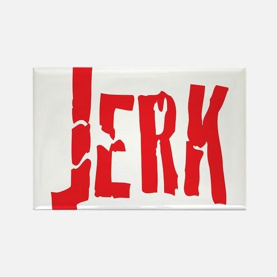 Jerk Humor Rectangle Magnet