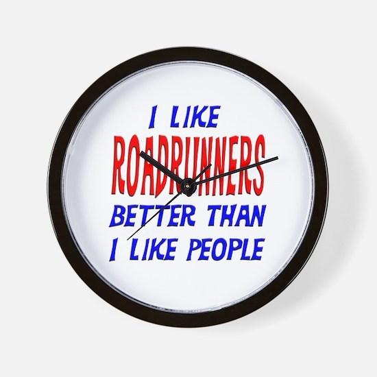 I Like Roadrunners Wall Clock