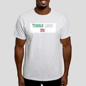 Tequila Loves Me Light T-Shirt