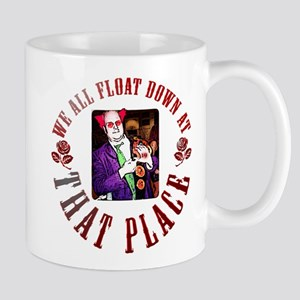We All Float... Mug