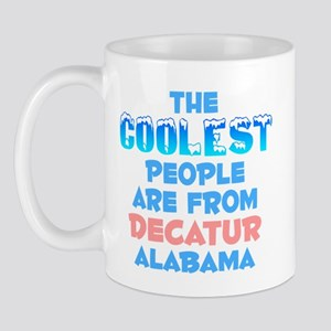 Coolest: Decatur, AL Mug