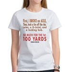 100 YARDS Women's T-Shirt