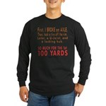 100 YARDS Long Sleeve Dark T-Shirt