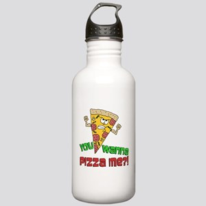 You Wanna Pizza Me Water Bottle