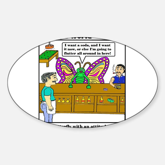 BUTTERFLY WITH AN ATTITUDE Oval Decal