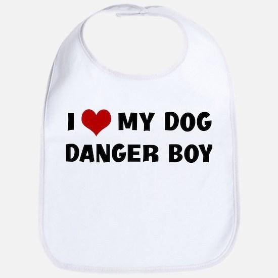 I Love My Dog Danger Boy Bib