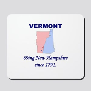 Vermont, 69ing New Hampshire Mousepad