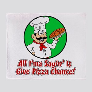 Give Pizza Chance Throw Blanket