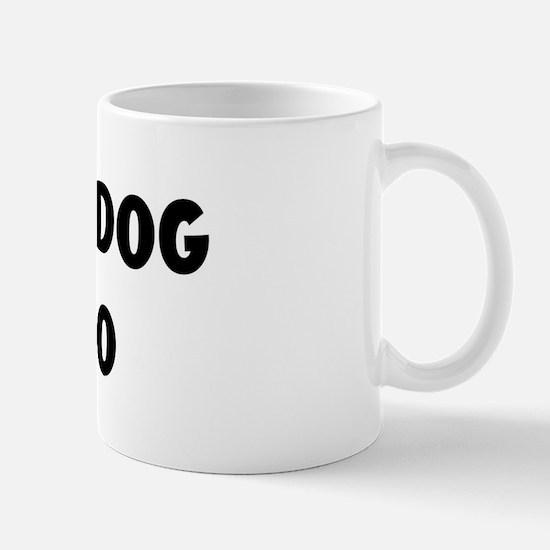 I Love My Dog Bruno Mug