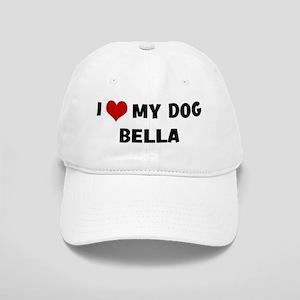 I Love My Dog Bella Cap