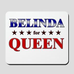 BELINDA for queen Mousepad