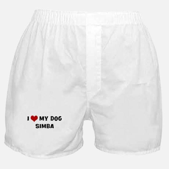 I Love My Dog Simba Boxer Shorts