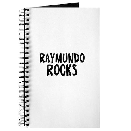 Raymundo Rocks Journal