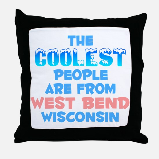 Coolest: West Bend, WI Throw Pillow