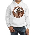 For The Horse of Course Hooded Sweatshirt