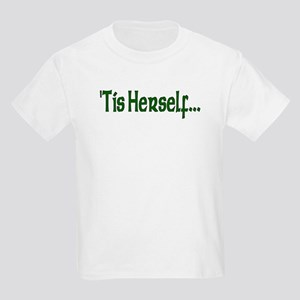 """'Tis Herself"" Kids T-Shirt"