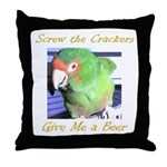 Screw the Crackers Throw Pillow